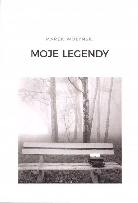 Moje legendy - Marek Wołyński