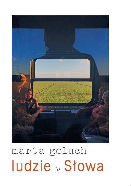 ludzie to Słowa - Marta Goluch