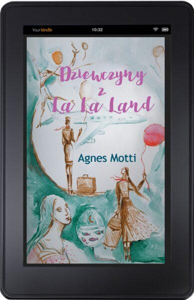 Dziewczyny z La La Land - Agnes Motti