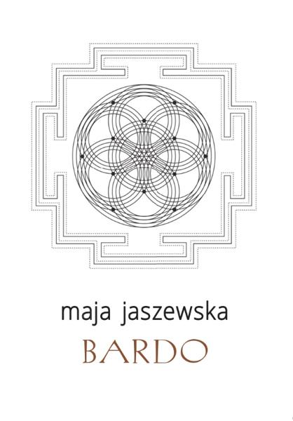 BARDO - Maja Jaszewska