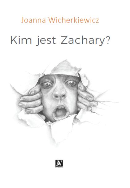 Kim jest Zachary? - Joanna Wicherkiewicz